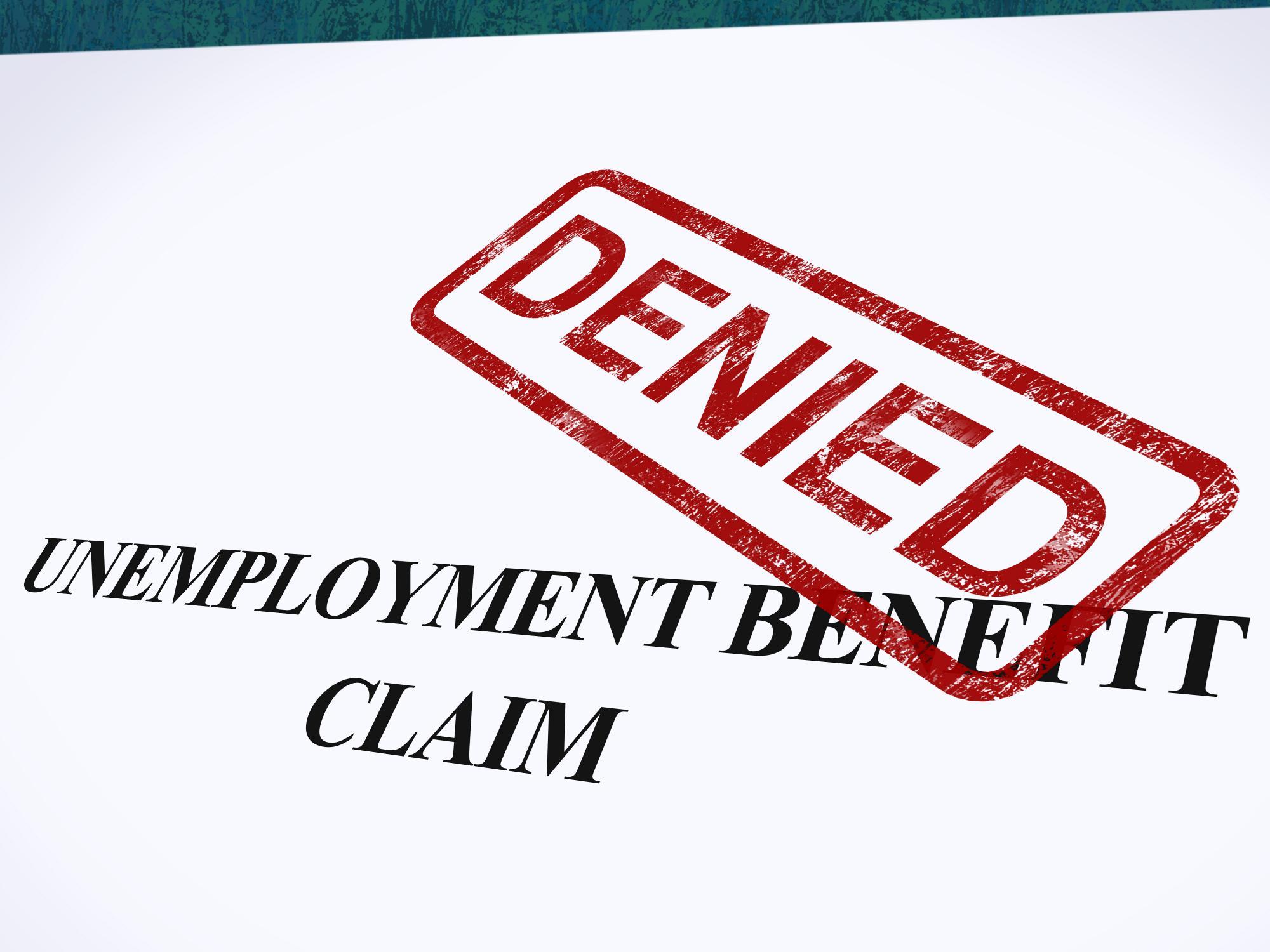 unemployment benefit claim denied